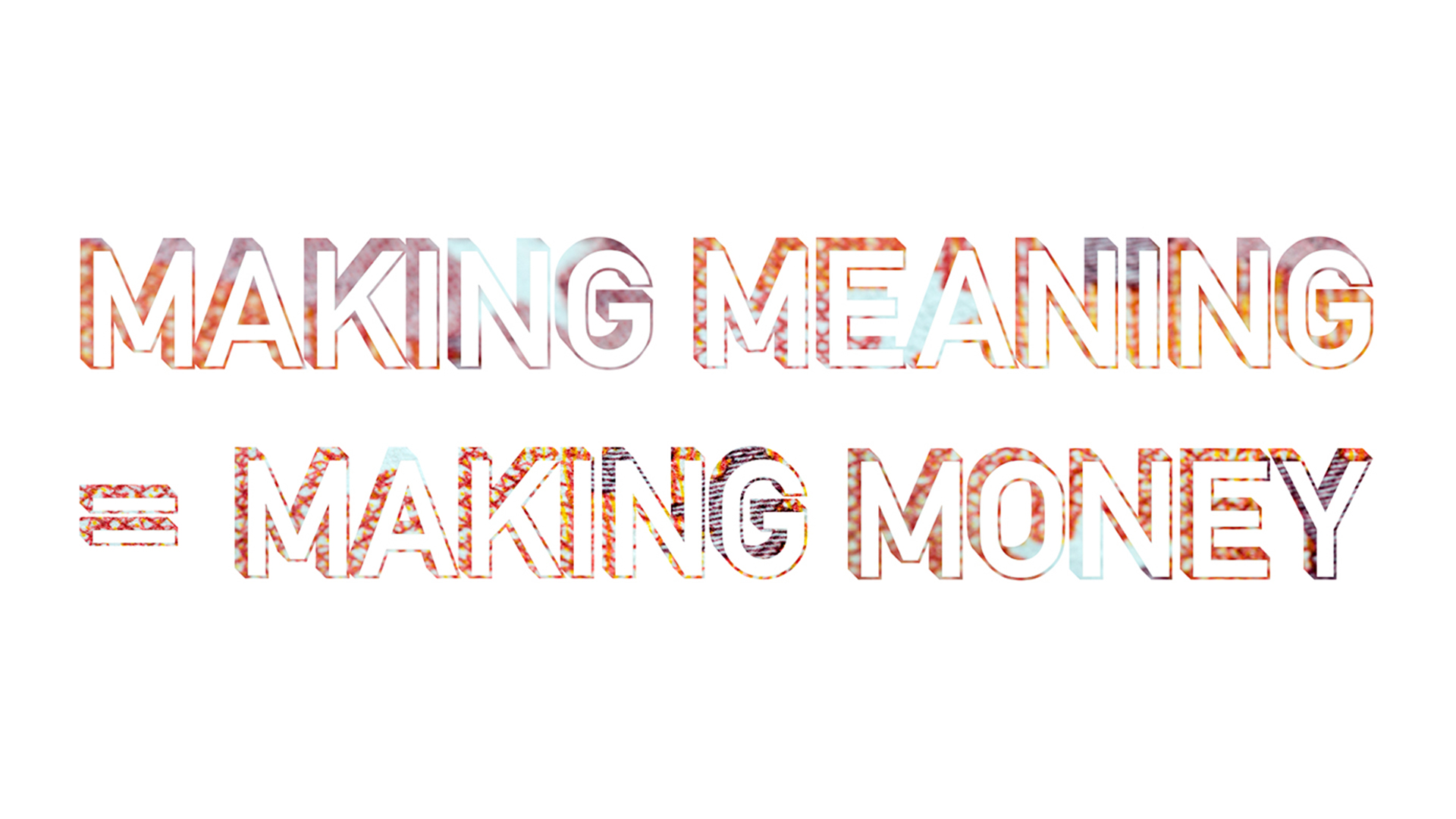 makingmeaning=makingmoney